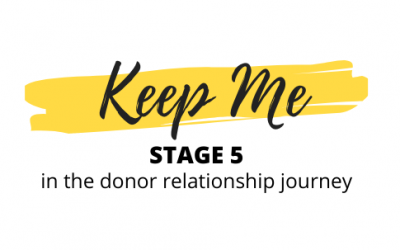 Donor Relationship Stage 5: Keep Me – ft. Jonathan Storey